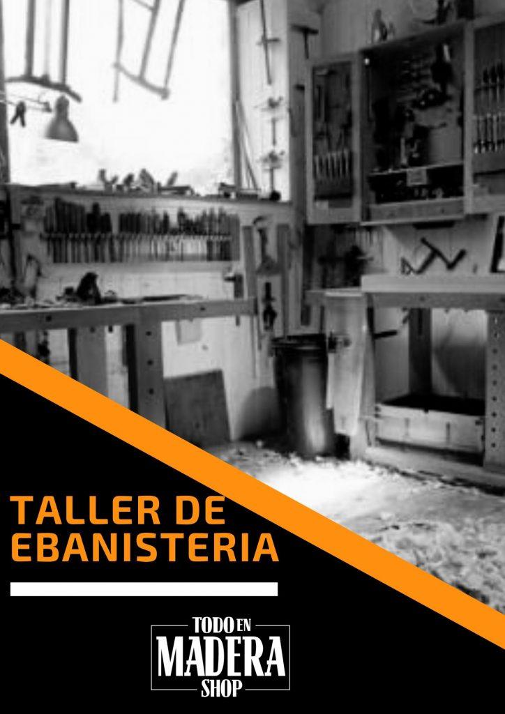 taller de ebanisteria